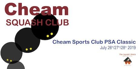 Cheam Squash PSA Event - Saturday 27th July 1:00PM Session - Quarter Finals tickets