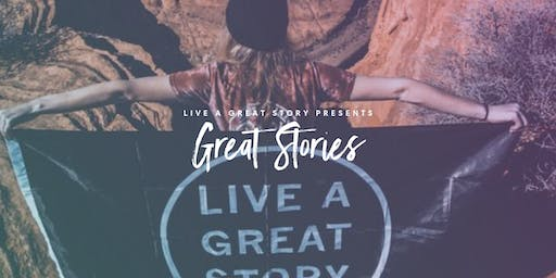 LIVE A GREAT STORY presents: Great Stories, Chapters 4-6