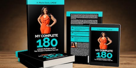 BOOK LAUNCH!!...My Complete 180 by A. Marie Davis tickets