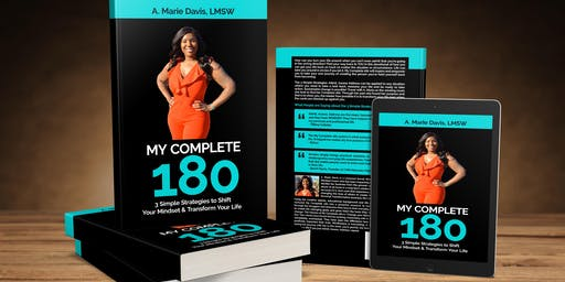 BOOK LAUNCH!!...My Complete 180 by A. Marie Davis