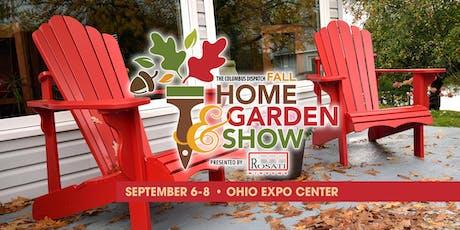 2019 Fall Home & Garden Show  tickets