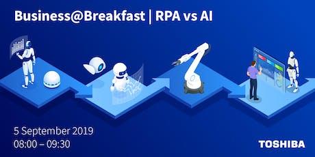 Business@Breakfast | RPA vs AI tickets