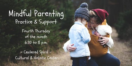 Mindful Parenting: Practice and Support tickets