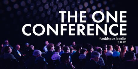 The Future of Entertainment, Investing, and Berlin - The One Conference tickets