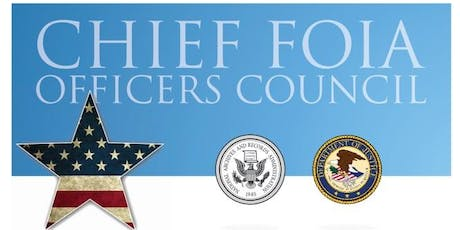 Chief FOIA Officers Council Meeting - August 5, 2019 tickets