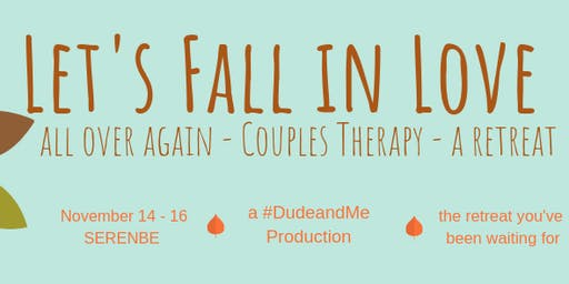 #CouplesTherapy A Dude and Me Production