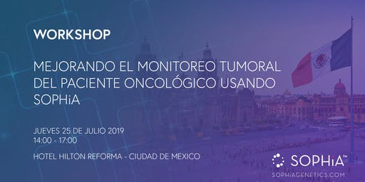 SOPHiA GENETICS WORKSHOP: Mexico City