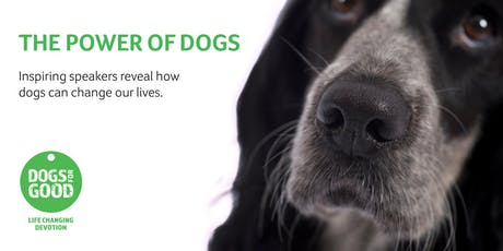 Power of Dogs - Cheshire tickets
