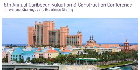 RICS/IPTI 8th Annual Caribbean Valuation & Construction Conference  tickets