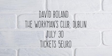 David Boland at The Workman's Club tickets