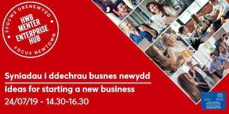 Ideas for starting a new business | Syniadau i ddechrau busnes newydd tickets