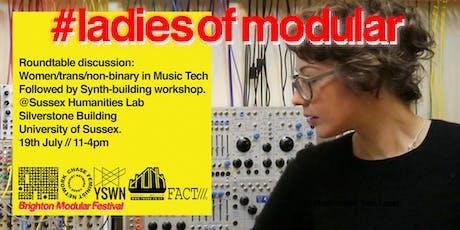 #ladiesofmodular Roundtable & DIY Workshop tickets