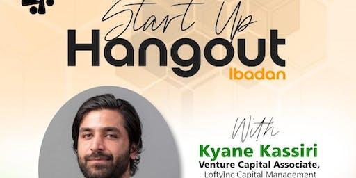 Startup Hangout with Kyane Kassiri