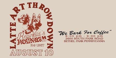 """Reginald's & Hounds """"K-9 Unit"""" Latte Art Throwdown tickets"""