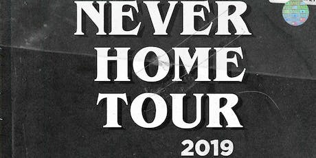 NEVER HOME TOUR: Philly tickets