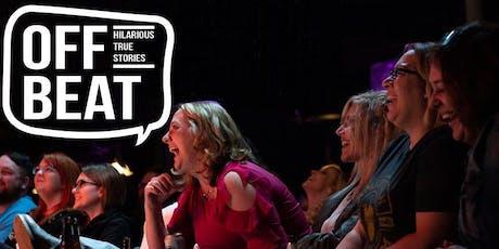 Off Beat: Hilarious True Stories tickets