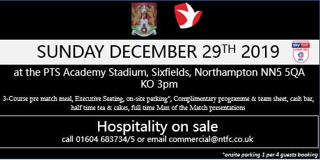 CHELTENHAM TOWN HOSPITALITY AT NORTHAMPTON TOWN FOOTBALL CLUB tickets