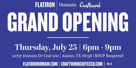 Flatiron Domain and Craftwork Grand Opening tickets