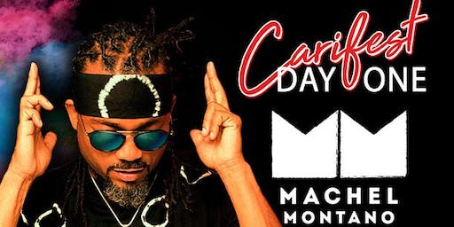 CARIFEST - DAY ONE ft. Machel Montano