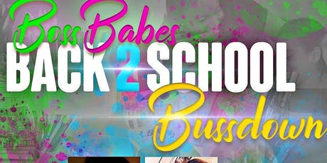 BossBabes Back2school BussDown! tickets