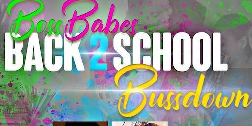 BossBabes Back2school BussDown!