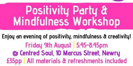 Positivity Party & Mindfulness Workshop tickets