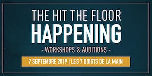 The Hit The Floor Happening - Workshops & Auditions