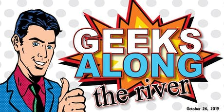 Geeks Along the River tickets
