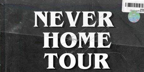 NEVER HOME TOUR: Atlanta tickets