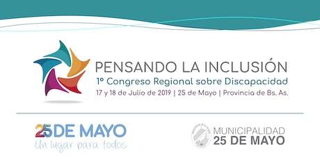 1° Congreso Regional sobre Discapacidad. Pensando la Inclusión. entradas