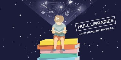 WHAT'S ON AT HULL LIBRARIES / JULY - SEPTEMBER 2019
