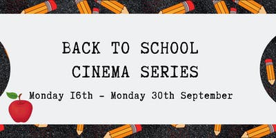 Back to School - September Cinema Series