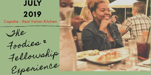 The Foodies & Fellowship Experience