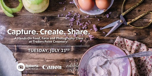 Hands On Food, Farm and Photography Class