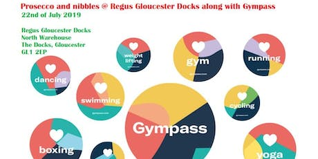 Prosecco and nibbles with Regus Gloucester Docks along with Gympass tickets