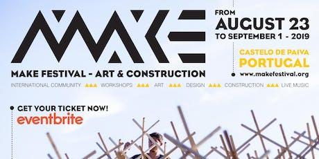 MAKE FESTIVAL - Art & Construction tickets