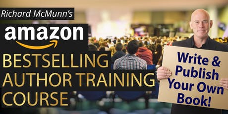 AMAZON BESTSELLING AUTHOR SEMINAR! Saturday the 3rd August 2019. Learn How To Write & Publish A Bestselling Book! tickets