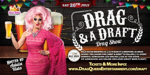 Drag and a Draft! Drag Show