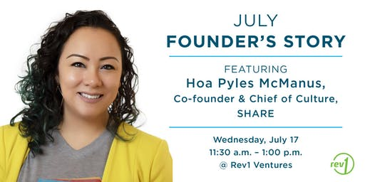 July Founder's Story: Hoa Pyles McManus, SHARE Co-Founder and Chief of Culture