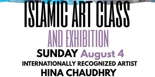 Islamic Art Class with Artist Hina Chaudhry, ADAMS Center
