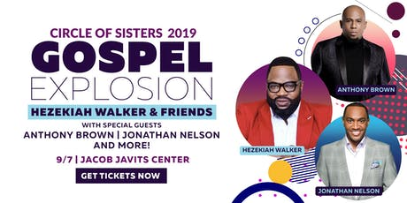 CIRCLE OF SISTERS 2019 GOSPEL EXPLOSION tickets