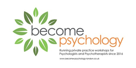 How to run a successful private practice: all you need to know. Manchester Workshop. tickets
