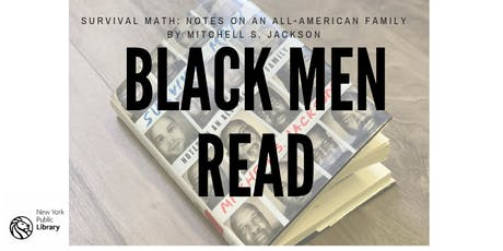 Black Men Read: Survival Math; Notes on an All-American Family tickets