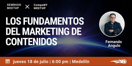 Los Fundamentos del Marketing de Contenidos. SEMrush & CompaNY Meetup en Medellín entradas