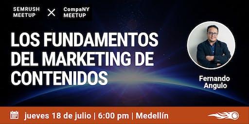 Los Fundamentos del Marketing de Contenidos. SEMrush & CompaNY Meetup en Medellín