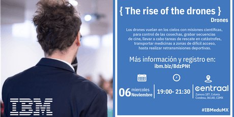 { The rise of the drones } D-Talk by IBM boletos