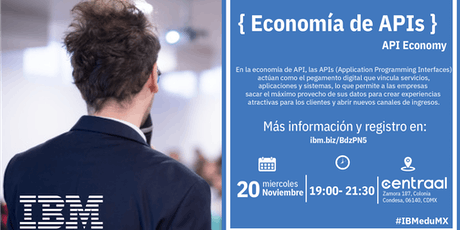 { Economía de APIs } D-Talk by IBM tickets