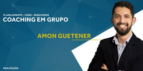 Coaching em Grupo | Amon Guetener | Criciúma  ingressos