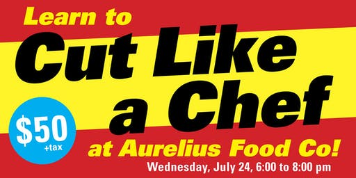 Learn to Cut Like a Chef at Aurelius Food Co.
