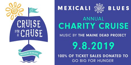 Mexicali Blues Cruise for a Cause w/ The Maine Dead Project tickets